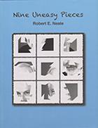 Nine Uneasy Pieces