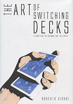 The Art of Switching Decks